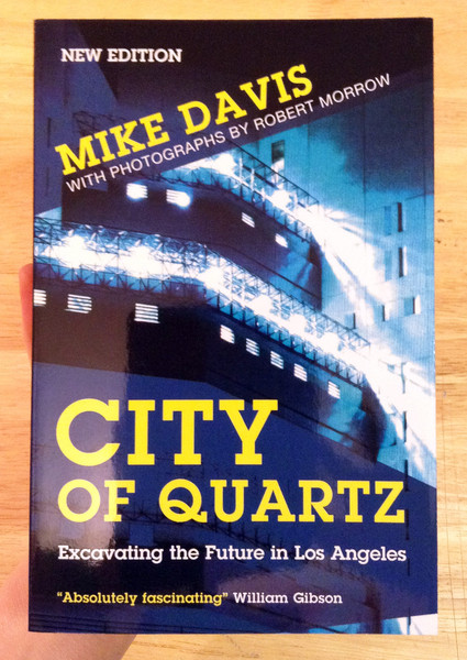 City of Quartz: Excavating the Future in Los Angeles book cover blowup