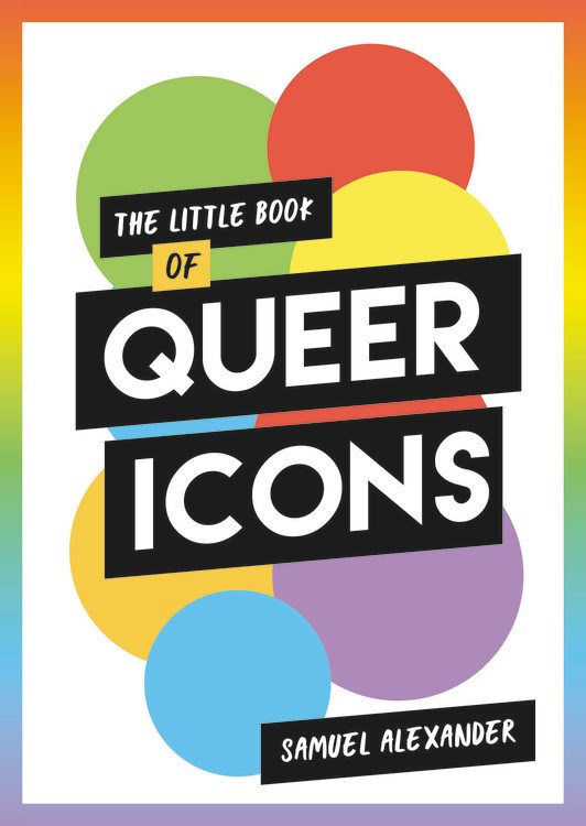 The Little Book of Queer Icons