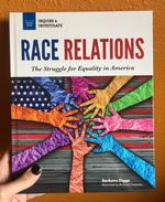 Race Relations: Struggle for Equality in America