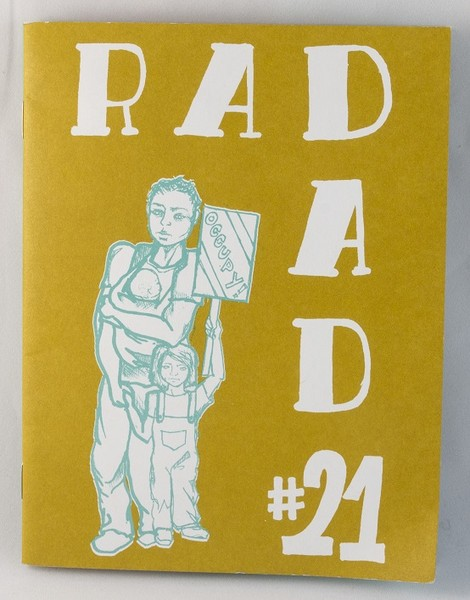 "A yellow zine with an illustration of a person holding a baby with another kid at their side, holding a sign which reads, ""occupy"""
