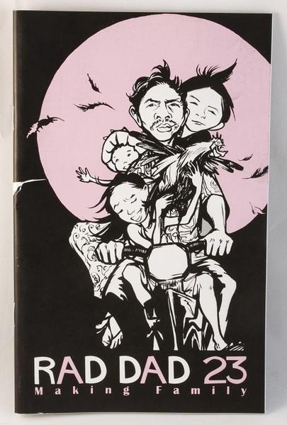 Rad Dad #23: Making Family
