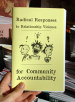 Radical Responses to Relationship Violence: for Community Accountability