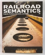 Railroad Semantics #1: Eugene, Portland, Pocatello, and Back!