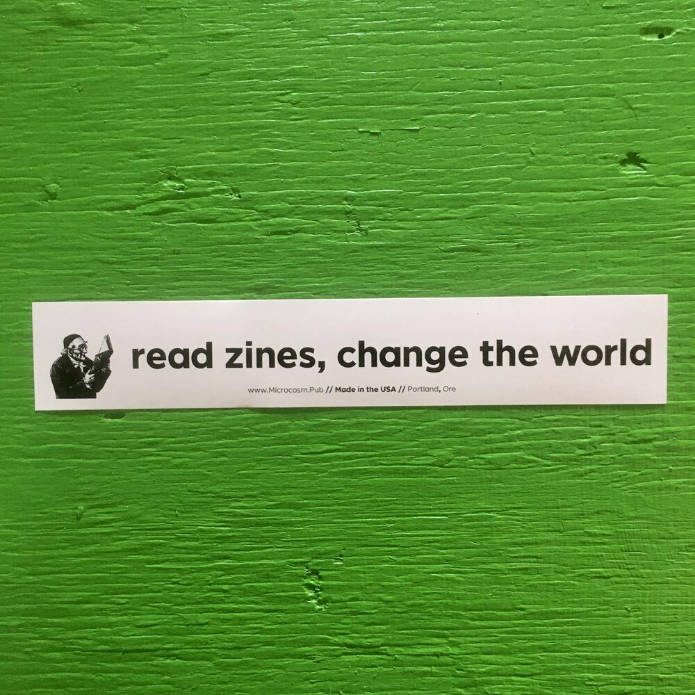 Sticker #185: Read Zines, Change the World