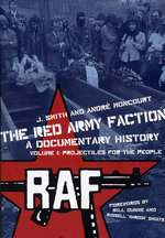 Red Army Faction: A Documentary History Vol. 1