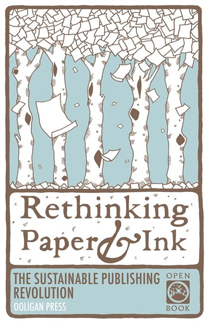 Rethinking Paper & Ink: The Sustainable Publishing Revolution blowup