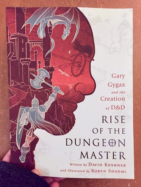 Rise of the Dungeon Master: Gary Gygax and the Creation of D&D by David Kushner [A third level water fights a dragon in Gygax's profile.