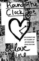 Round the Clock Joe: Celebrating 24 Years of Microcosm Publishing (A Love Zine)