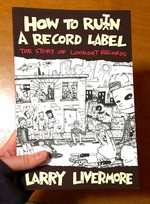 How To Ru(i)n A Record Label: The Story of Lookout Records