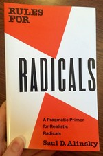 Rules for Radicals: A Practical Primer for Realistic Radicals