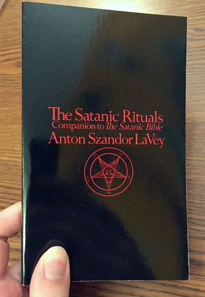 The Satanic Rituals: Companion to The Satanic Bible
