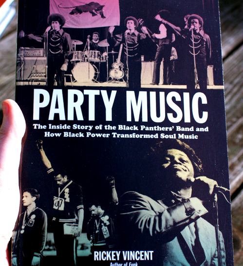Party Music: Inside Story of the Black Panthers' Band by Rickey Vincent