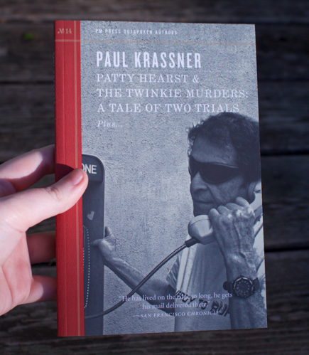 patty hearst and the twinkie murders by paul krassner