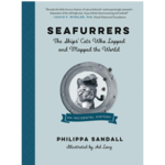 Seafurrers: The Ships' Cats who Lapped and Mapped the World