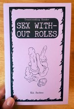 Sex Without Roles: Transcending Gender