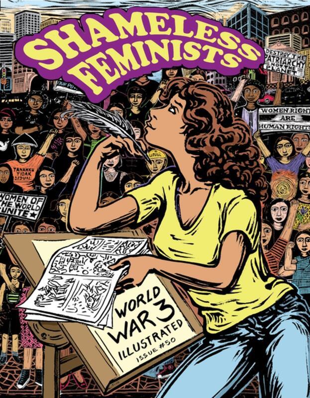 Shameless Feminists: World War 3 Illustrated #50