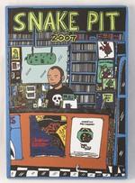 Snake Pit: 2007