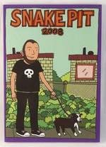 Snake Pit: 2008