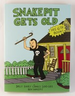 Snake Pit Gets Old: Daily Diary Comics 2010-2012