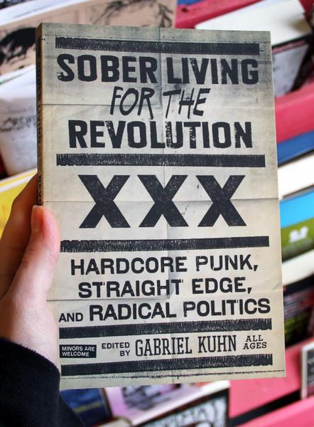 sober living for the revolution by gabriel kuhn