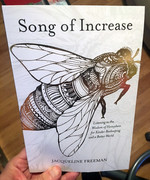 Song of Increase: Listening to the Wisdom of Honeybees for a Kinder Beekeeping and a Better World
