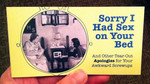 Sorry I Had Sex on Your Bed: And Other Tearout Apologies for Your Awkward Screwups