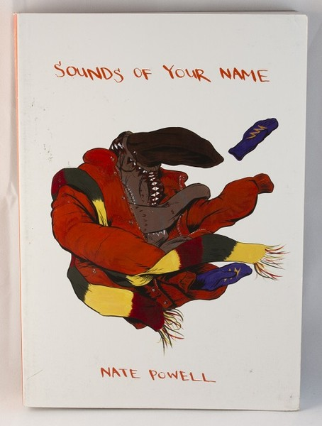 Sounds of Your Name - graphic novel short stories by Nate Powell