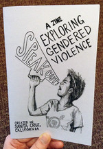 Speak Out!: A Zine Exploring Gendered Violence