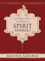 Llewellyn's Little Book of Spirit Animals