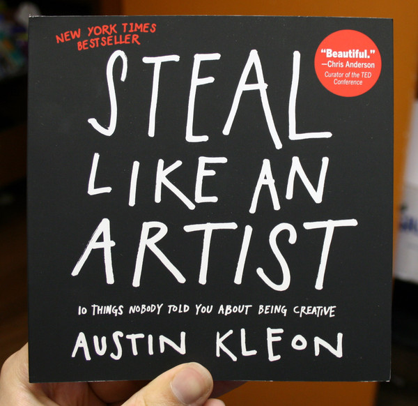 steal like an artist by austin kleon blowup