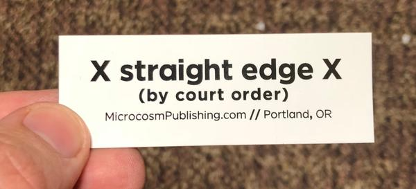 Sticker #211: Straight Edge (by court order)