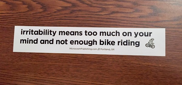 Sticker 225 Irritability means too much on your mind and not enough bike riding