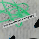 Sticker #352: Visualize Bicycles Everywhere