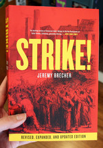 Strike!: Revised, Expanded, and Updated Edition