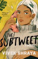 The Subtweet: A Novel