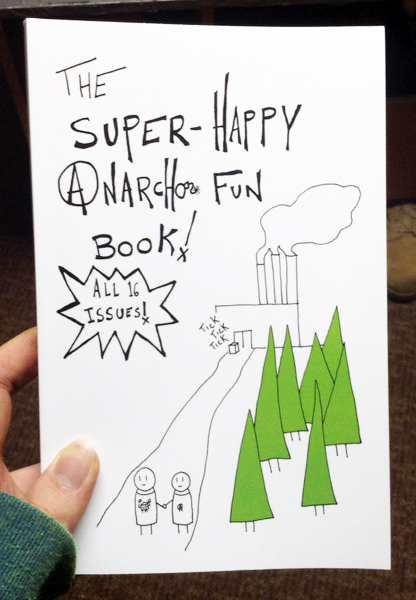 The Super Happy Anarcho Fun Book by Strangers in a Tangled Wilderness