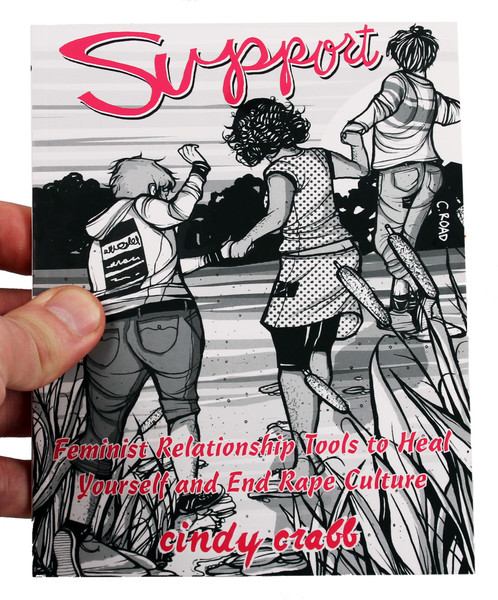 Cover of Support: Feminist Relationship Tools to Heal Yourself and End Rape Culture which features three women walking outside, hand in hand