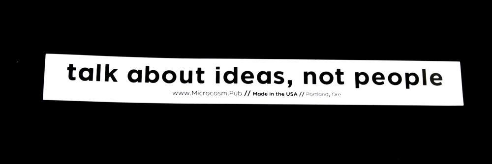 Sticker #379: Talk about ideas, not people