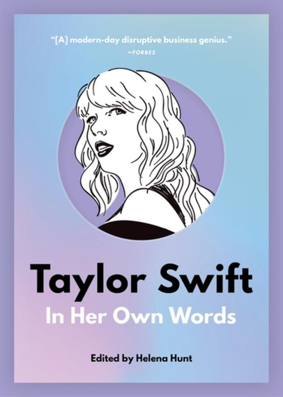 Taylor Swift: In Her Own Words