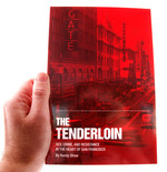 The Tenderloin: Sex, Crime, and Resistance in the Heart of San Francisco