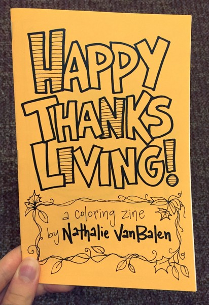 Happy Thanksliving! A Coloring Zine