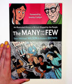 The Many Not the Few: An Illustrated History of Britain Shaped by the People