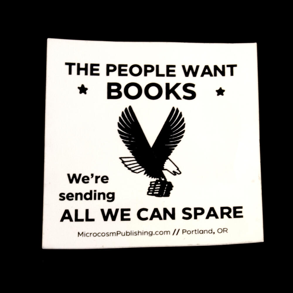 Sticker #403: The People Want Books, We're Sending ALL WE CAN SPARE