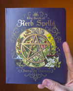 The Book of Herb Spells (Spellbook Series)