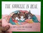 The Snuggle is Real: A Have a Little Pun Collection