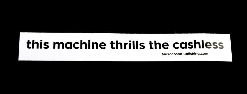 Sticker #374: this machine thrills the cashless