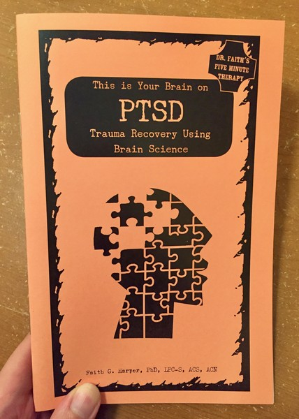 This is your brain on PTSD: Trama Recovery Using Brain Science