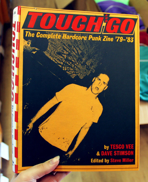 Touch and Go The Complete Hardcore Punk Zine '79-'83 by Tesco Vee and Dave Stimson