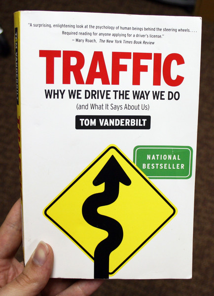 traffic: why we drive the way we do by tom vanderbilt