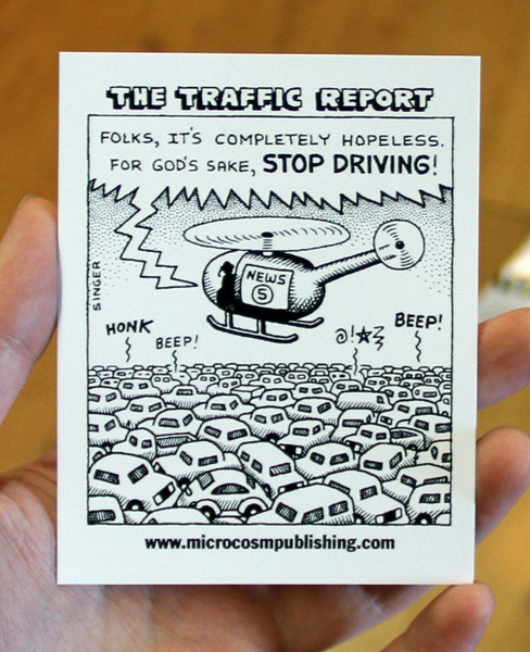 traffic report stop driving andy singer comic on a sticker